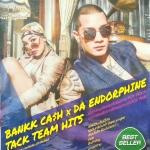 MP3 Bankk Cash x Da Endorphine Tack team hits แบงค์ แคลช+ดา เอ็นโดรฟิน