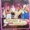 VCD Aerobic step dancer 2