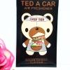 Ted A Car / Air Freshener (Bacon Cheese)