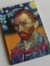 ชีวิตและผลงานของเอกศิลปินชาวดัทช์ วินเซนต์ แวน โกะ