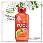 Bath & Body Works / Shower Gel 295 ml. (Sunset By The Pool) *Limited Edition