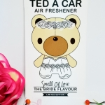 Ted A Car / Air Freshener (The Bride-Blossom)