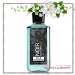 Bath & Body Works / 2-In-1 Hair And Body Wash 295 ml. (Noir) *For Men