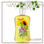 Bath & Body Works / Shower Gel 295 ml. (Wild Citrus Sunflower) *Limited Edition