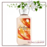 Bath & Body Works / Body Lotion 236 ml. (Cashmere Glow)