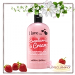 I Love... / Bubble Bath & Shower 500 ml. (Strawberries & Cream) *ส่งฟรี