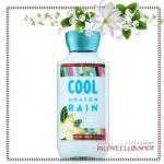 Bath & Body Works / Body Lotion 236 ml. (Cool Amazon Rain) *Limited Edition