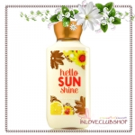 Bath & Body Works / Body Lotion 236 ml. (Hello Sunshine) *Limited Edition