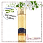 Bath & Body Works / Fragrance Mist 236 ml. (Tutti Dolci - Sweet Lemon Buttercup) *Limited Edition
