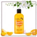 I Love... / Revitalising Shower Gel 250 ml. (Tangerine Dream) *ส่งฟรี