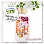 Bath & Body Works / Body Lotion 236 ml. (Wild Madagascar Vanilla)