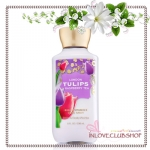 Bath & Body Works / Body Lotion 236 ml. (London Tulips & Raspberry Tea) *Limited Edition