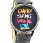 นาฬิกาข้อมือ สไตล์ วัยรุ่น ผู้หญิง ผู้ชาย ใส่ได้ หน้าปัดข้อความให้กำลังใจ everything will be ok ของขวัญยอดนิยม สีดำ no 526000