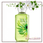 Bath & Body Works / Shower Gel 295 ml. (White Citrus)
