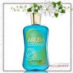 Bath & Body Works / Shower Gel 295 ml. (Aruba Coconut) *Limited Edition