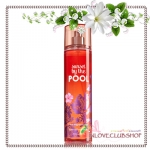 Bath & Body Works / Fragrance Mist 236 ml. (Sunset By The Pool) *Limited Edition