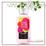 Bath & Body Works / Body Lotion 236 ml. (Mad About You)