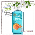 Bath & Body Works / Shower Gel 295 ml. (Live Fresh - Seaside Breeze) *Limited Edition