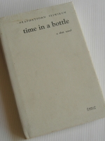 Time in a Bottle, A Thai novel / Praphatsorn Seiwikun