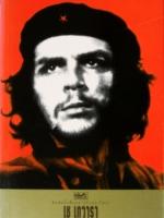 เช เกวารา: ตำนานชีวิตนักปฏิวัติ ผู้ต่อต้านลัทธิจักรวรรดินิยม / ศรีอุบล [ปรับปรุงใหม่]