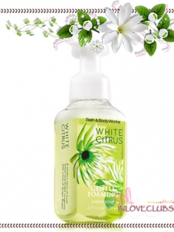 Bath & Body Works / Gentle Foaming Hand Soap 259 ml. (White Citrus)