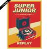 "[PRE-ORDER] SUPER JUNIOR - 8th Album Repackage ""REPLAY"" (Normal Edition)"