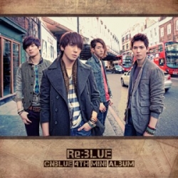 """[PRE-ORDER] CNBLUE - 4th Mini Album """"Re:BLUE"""""""