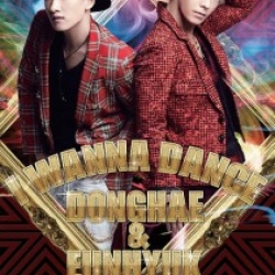 "[PRE-ORDER] SUPER JUNIOR DONGHAE & EUNHYUK - 2nd Single ""I WANNA DANCE"" <Limited Edition> (CD+DVD)"