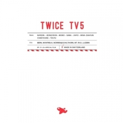 [PRE-ORDER] TWICE - TWICE TV5 : TWICE IN SWITZERLAND (3DVD)