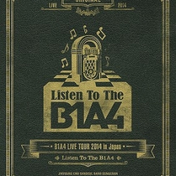 "[PRE-ORDER] B1A4 - B1A4 Live Tour 2014 in Japan ""Listen To The B1A4"""