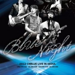 "[PRE-ORDER] CNBLUE - 2012 CNBLUE Concert ""BLUE NIGHT"" (2DVD)"
