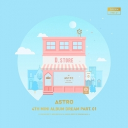"[PRE-ORDER] ASTRO - 4th Mini Album ""DREAM PART.01"" (DAY VER.)"