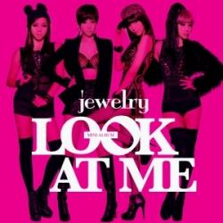 "[PRE-ORDER] Jewelry - Mini Album ""Look At Me"""