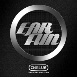 "[PRE-ORDER] CNBLUE - 3rd Mini Album ""EAR FUN"""