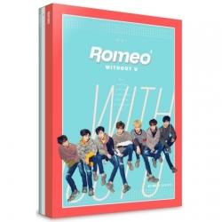 """[PRE-ORDER] ROMEO - 4th Mini Album """"WITHOUT U"""" (DAY VER.)"""