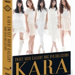 "[PRE-ORDER] KARA - MBC DVD COLLECTION ""SWEET MUSE GALLERY"""