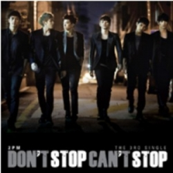 "[PRE-ORDER] 2PM - 3rd Single ""Don't Stop Can't Stop"""