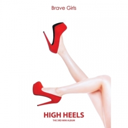 "[PRE-ORDER] BRAVE GIRLS - 3rd Mini Album ""HIGH HEELS"""