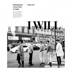 "[PRE-ORDER] FTISLAND - 5th Album ""I Will"" (Special Edition)"