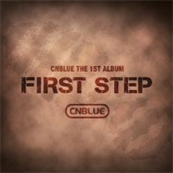 "[PRE-ORDER] CNBLUE - 1st Album ""FIRST STEP"""