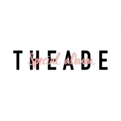 [PRE-ORDER] THEADE - Special Album (2CD Limited Edition)