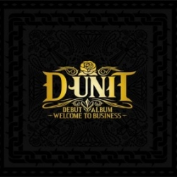 """[PRE-ORDER] D-Unit - Debut Album """"Welcome To Business"""""""