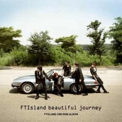 "[PRE-ORDER] FTISLAND - 2nd Mini Album ""Beautiful Journey"""
