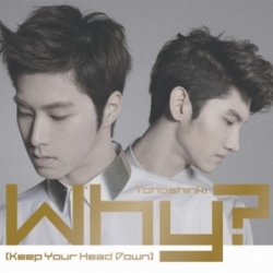 [PRE-ORDER] TVXQ - Why? (Keep Your Head Down) : (CD)