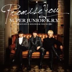 [PRE-ORDER] Super Junior K.R.Y. - Promise You (CD Ver.)