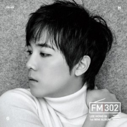 "[PRE-ORDER] Lee Hong Gi (FTISLAND) - 1st Mini Album ""FM 302"" (Gray Ver.)"