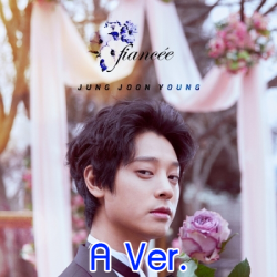 """[PRE-ORDER] JUNG JOON YOUNG - 2nd Single Album """"FIANCEE"""" (A Ver.)"""