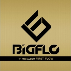 "[PRE-ORDER] BIGFLO - 1st Mini Album ""FIRST FLOW"""