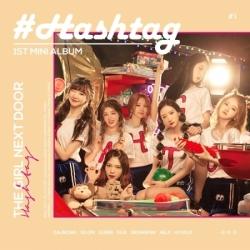 "[PRE-ORDER] HASH TAG - 1st Mini Album ""THE GIRL NEXT DOOR"""