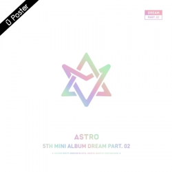 "[PRE-ORDER] ASTRO - 5th Mini Album ""DREAM PART.02"" (WITH VER.) (Limited Edition)"